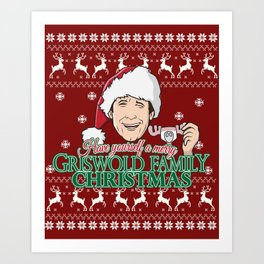 Have yourself a merry Griswold Family christmas Art Print