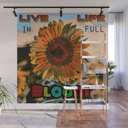Blooming Sunflower - Life Quote Wall Mural