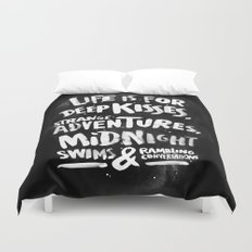 Life is for deep kisses... Duvet Cover