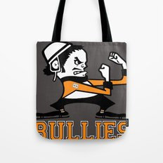 Bullies of Broad Street  Tote Bag