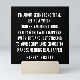 23   Nipsey Hussle Quotes Mini Art Print