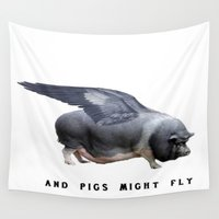 pigs Wall Tapestries featuring And Pigs Might Fly by taiche
