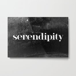 Serendipity Metal Print