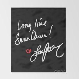 Long live Swan Queen! Throw Blanket