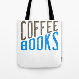 """Coffee Books and Social Justice"" tee design made for both coffee and book lovers out there!  Tote Bag"