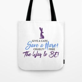 Give A Care Save A Hare Tote Bag
