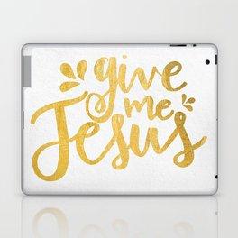 Give Me Jesus Laptop & iPad Skin