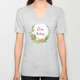 Choose Kindness - A Beautiful Floral Wreath Unisex V-Neck