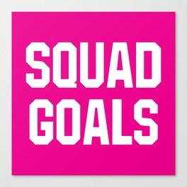 Squad Goals (Magenta Background) Canvas Print