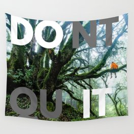 Don't quit - Do it Wall Tapestry