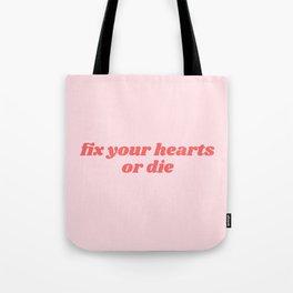 fix your hearts Tote Bag