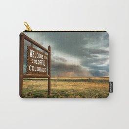 Colorful Colorado - Storm Advances Past Colorado State Line Sign Carry-All Pouch