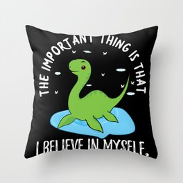 Loch Ness Nessi Believes In Herself Throw Pillow
