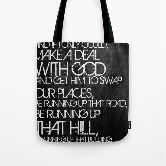 Running Up That Hill Tote Bag