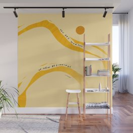 """""""You Are Worthy Of New Beginnings"""" Wall Mural"""