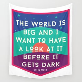 The World is Big Wall Tapestry