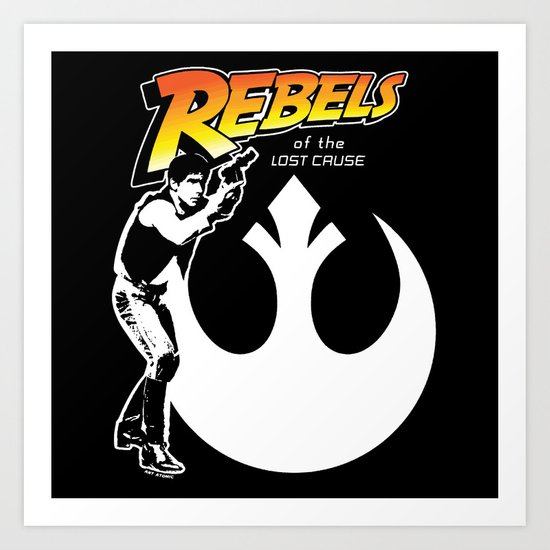 Rebels of the lost cause Art Print