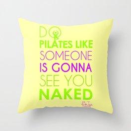 Do Pilates Naked Throw Pillow