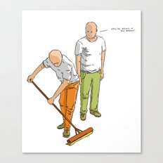 You're doing it all wrong! Canvas Print