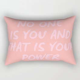 that is your power Rectangular Pillow
