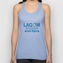 Lagom - Not too little, No too much (Just Right) Unisex Tank Top