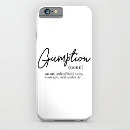 Gumption Definition - Word Nerd - Black Minimalist iPhone Case