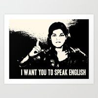 I want you to speak English Art Print