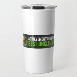 Achievement Unlocked Best Uncle Ever Trophy Travel Mug