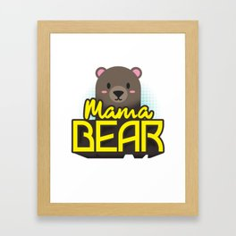 Mama Bear Mothers Day Gift - Shirt Framed Art Print