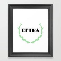 DFTBA Framed Art Print