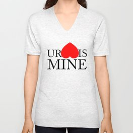 Your Heart/Ass is mine Unisex V-Neck
