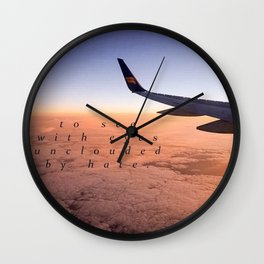 To see with eyes unclouded by hate. Wall Clock