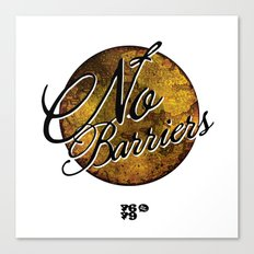 No Barriers Canvas Print
