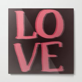 LOVE L.O.V.E Metal Print