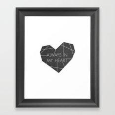 Always in My Heart - in Black Framed Art Print