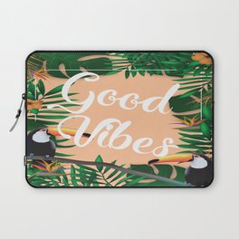 Good Vibes With Tropical Leafs and Toucans Laptop Sleeve