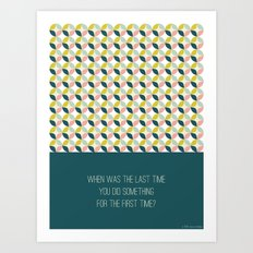 When was the last time Art Print