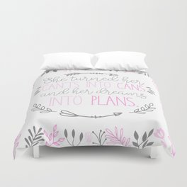 She turned her can'ts into cans, and her dreams into plans. Duvet Cover