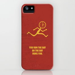 Lab No. 4 - You Run The Day Or The Day Runs You Corporate Start-up Quotes iPhone Case