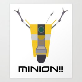 Borderlands Claptrap Minon Art Print