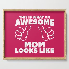 Awesome Mom Funny Quote Serving Tray
