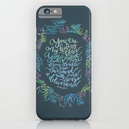 You Are My Hiding Place - Psalm 32:7 iPhone Case