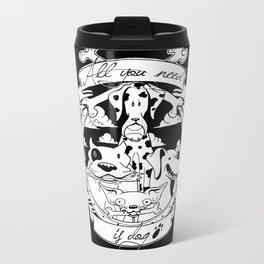 All you need is dog #1 Metal Travel Mug