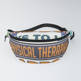 Physical Therapy Adds Life To Days Fanny Pack