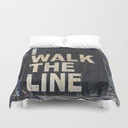 I Walk The Line Duvet Cover