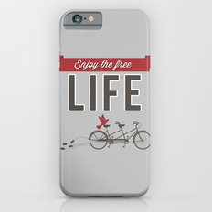 Enjoy the free life iPhone 6s Slim Case