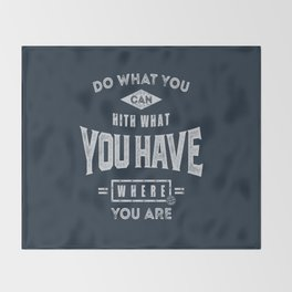 Do What You Can - Motivation Throw Blanket