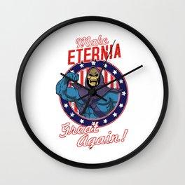 MAKE ETERNIA GREAT AGAIN Wall Clock