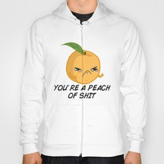 Sour food puns - Youre a Peach of sh*t Hoody