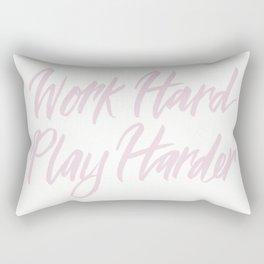 Work Hard, Play Harder Rectangular Pillow